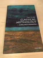 Classical mythology A Very short introduction by Helen Morales